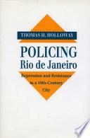 Policing Rio de Janeiro
