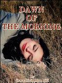 Dawn of the Morning ebook
