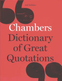 Chambers Dictionary of Great Quotations by Chambers (Ed.)