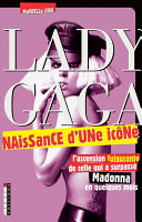 Lady Gaga, naissance d'une icône Pdf/ePub eBook