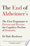 The End of Alzheimer   s