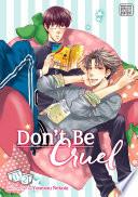 Don t Be Cruel  2 in 1 Edition  Vol  1  Yaoi Manga