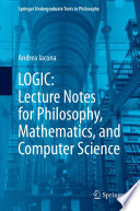 Logic Lecture Notes For Philosophy Mathematics And Computer Science
