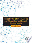 Reactivity of P H Group of Phosphorus Based Compounds
