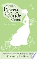 The Green Bride Guide