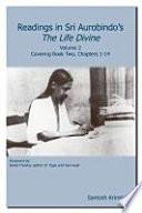 Readings in Sri Aurobindo's The Life Divine Volume 2