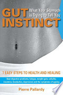 Gut Instinct  What Your Stomach is Trying to Tell You