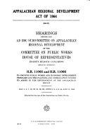 Appalachian Regional Development Act of 1964  Hearings     88 2