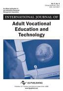 International Journal of Adult Vocational Education and Technology  IJAVET  Volume 3