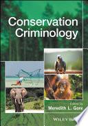 Conservation Criminology