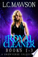 The Royal Cleaner  Books 1 3