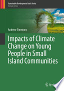 Impacts of Climate Change on Young People in Small Island Communities