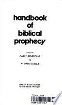 Handbook of Biblical Prophecy