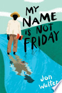 My Name is Not Friday image