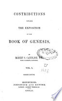Contributions Towards The Exposition Of The Book Of Genesis