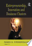 Entrepreneurship, Innovation and Business Clusters