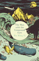 The Man with the Compound Eyes [Pdf/ePub] eBook