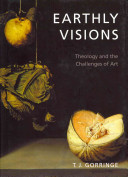 Earthly Visions by Timothy Gorringe