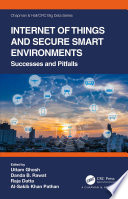 Internet Of Things And Secure Smart Environments Book PDF