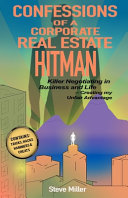 Confessions of a Corporate Real Estate Hitman
