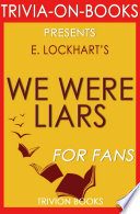 We Were Liars  A Novel by E  Lockhart  Trivia On Books