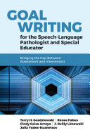 Goal Writing for the Speech Language Pathologist and Special Educator