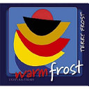 Warm Frost