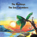 The Monkeys and the Sea Cucumbers Book