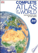 Complete Atlas of the World  3rd Edition