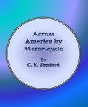 Across America by Motor cycle