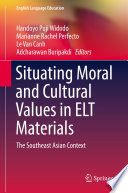 Situating Moral and Cultural Values in ELT Materials