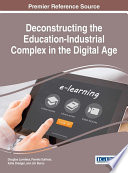 Deconstructing The Education Industrial Complex In The Digital Age