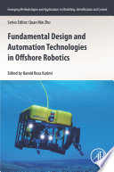 Fundamental Design And Automation Technologies In Offshore Robotics Book PDF