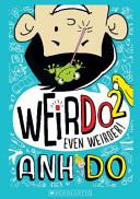 Weir Do 2, Even Weirder!