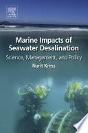 Marine Impacts Of Seawater Desalination Book PDF
