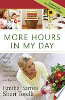 """More Hours in My Day"" by Emilie Barnes, Sheri Torelli"