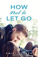 How Not to Let Go Pdf/ePub eBook