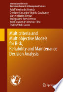 Multicriteria And Multiobjective Models For Risk Reliability And Maintenance Decision Analysis Book PDF