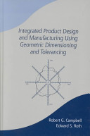 Integrated Product Design and Manufacturing Using Geometric Dimensioning and Tolerancing Book
