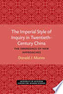 The Imperial Style of Inquiry in Twentieth Century China