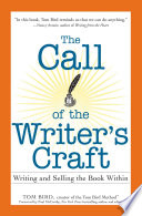 The Call of the Writer s Craft Book