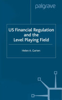 US Financial Regulation and the Level Playing Field