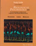 Study Guide to Accompany Biological Psychology