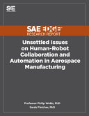 Unsettled Issues on Human Robot Collaboration and Automation in Aerospace Manufacturing