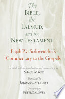 The Bible  the Talmud  and the New Testament