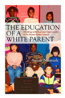 Education of a White Parent