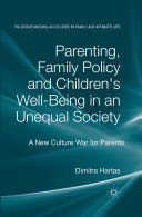 Parenting  Family Policy and Children s Well Being in an Unequal Society