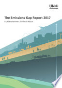 The Emissions Gap Report 2017