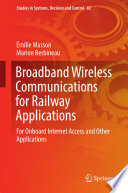 Broadband Wireless Communications for Railway Applications
