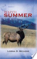 Read Online Wapiti Summer For Free